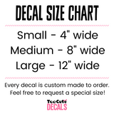 Too Cute Decals Size Chart