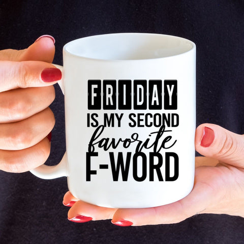 Friday Is My Second Favorite F Word Vinyl Decal