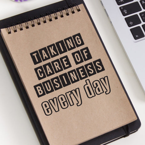 Taking Care of Business Vinyl Decal