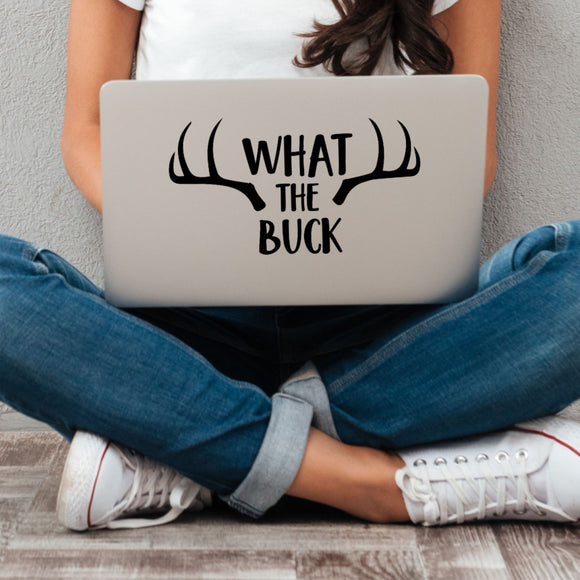 What The Buck Vinyl Decal