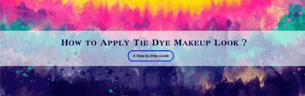 How to apply Tie Dye Eyeshadow Look