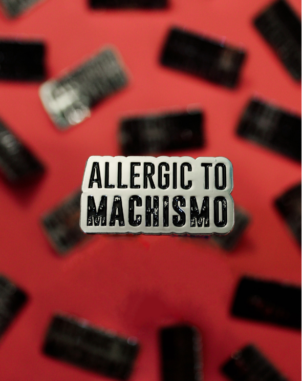 Allergic to Machismo Latina Empowerment Enamel Pin