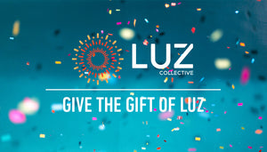 The Gift of Luz Gift Card - Luz Collective Shop