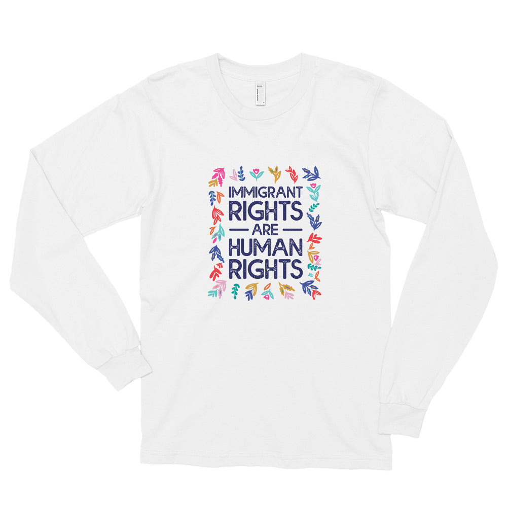 Immigrant Rights are Human Rights Long sleeve t-shirt - Luz Collective Shop