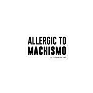 Allergic to Machismo latina empowerment black on white Sticker