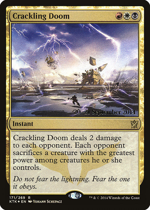 Crackling Doom [Khans of Tarkir Promos]
