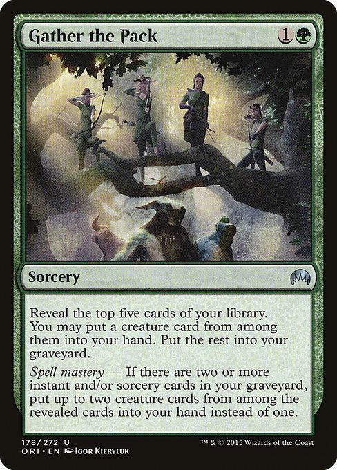 Gather the Pack [Magic Origins]