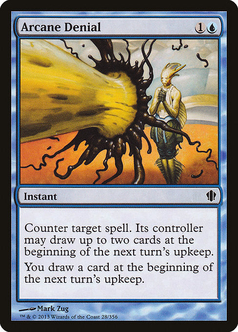 Arcane Denial [Commander 2013]