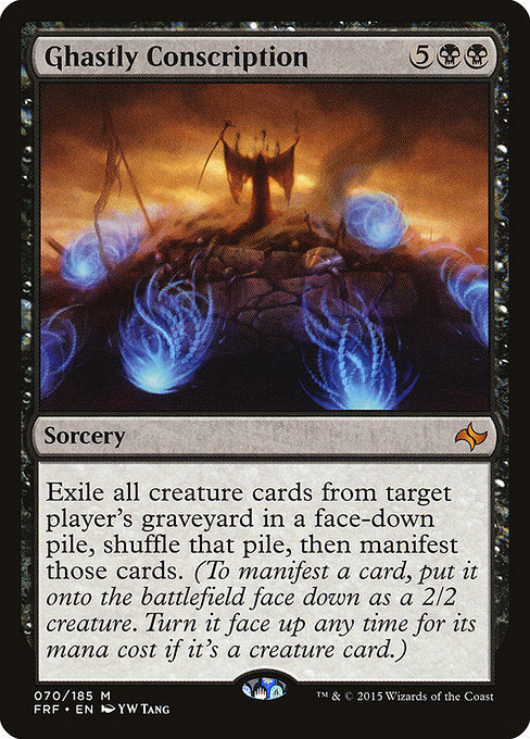 Ghastly Conscription [Fate Reforged]
