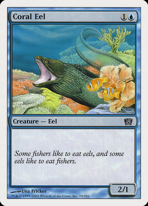 Coral Eel [Eighth Edition]