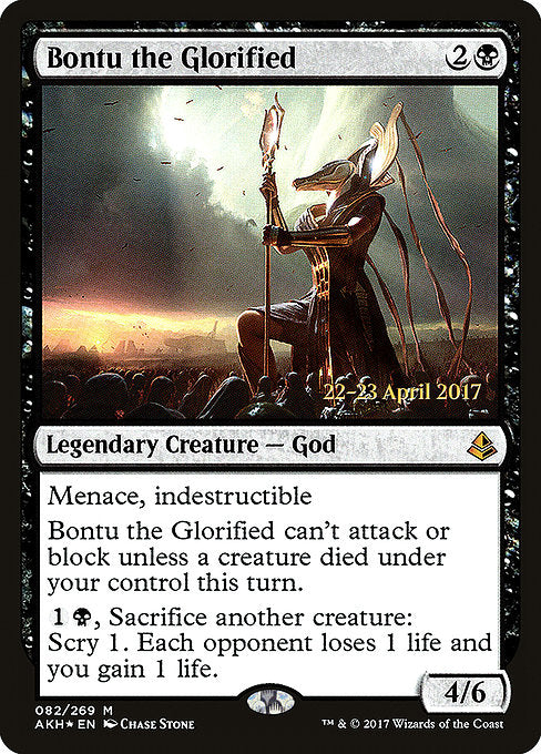 Bontu the Glorified [Amonkhet Promos]