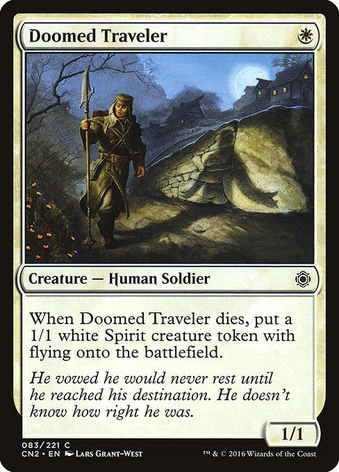 Doomed Traveler [Conspiracy: Take the Crown]