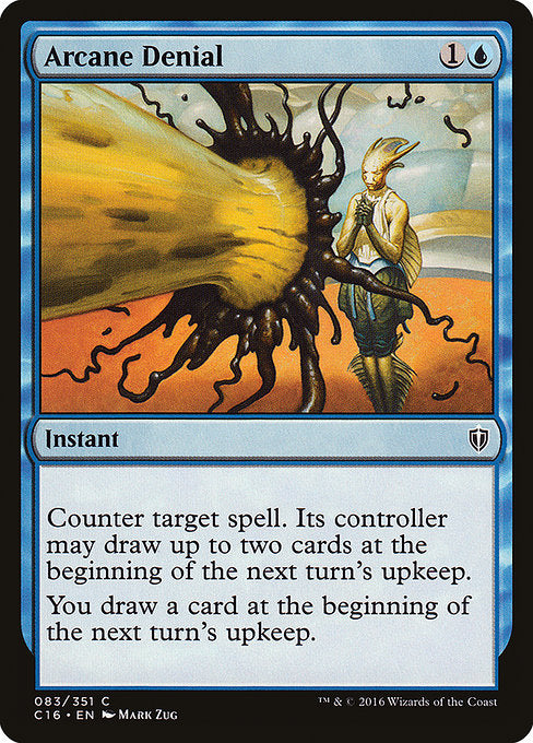 Arcane Denial [Commander 2016]