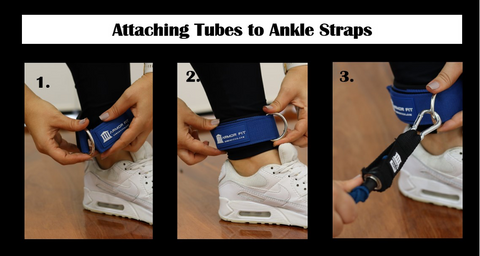 Attaching Tubes to Ankle Straps