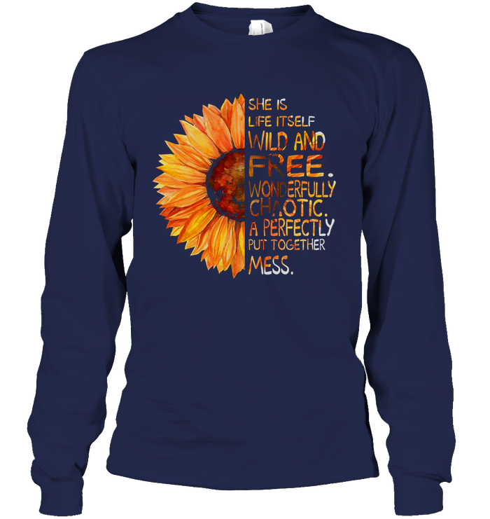 She Is Life Itself Wild And Free T-shirt