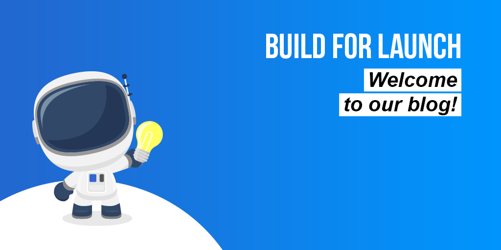 Build For Launch Welcome Banner