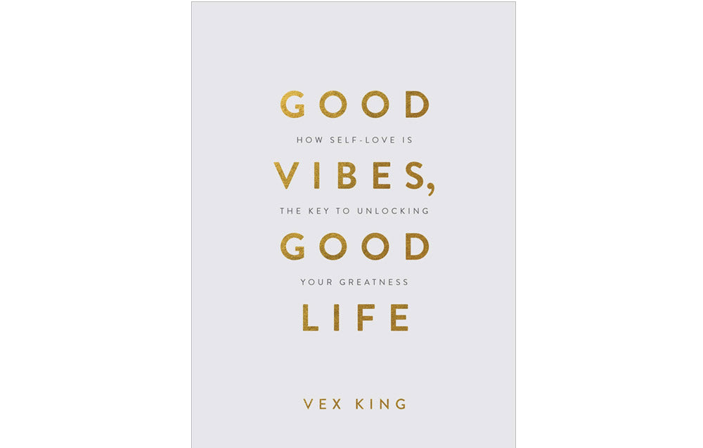 Good Vibes Good Life Book by Vex King