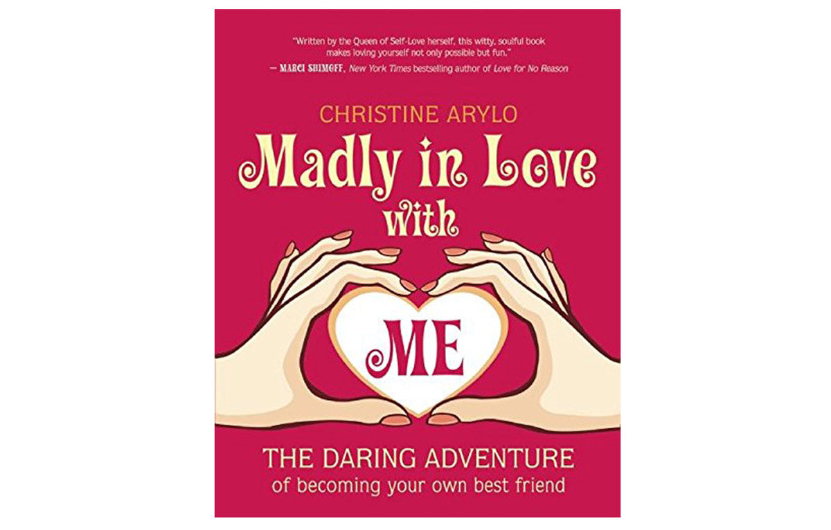 Madly In Love With Me Book by Christine Arylo