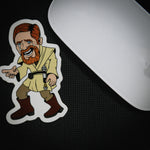 "Obi Wan Kenobi ""You Were The Chosen One"" Sticker"