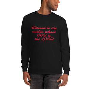 Blessed is the nation whose GOD is the LORD Long Sleeve T-Shirt