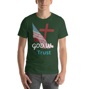 In GOD We Trust Short-Sleeve Unisex T-Shirt