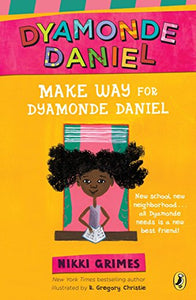 Make Way for Dyamonde Daniel (A Dyamonde Daniel Book)