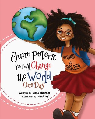 June Peters, You Will Change The World One Day