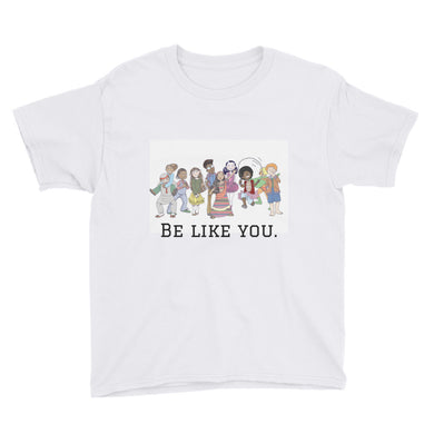 Be Like You Short Sleeve T-Shirt (Youth)