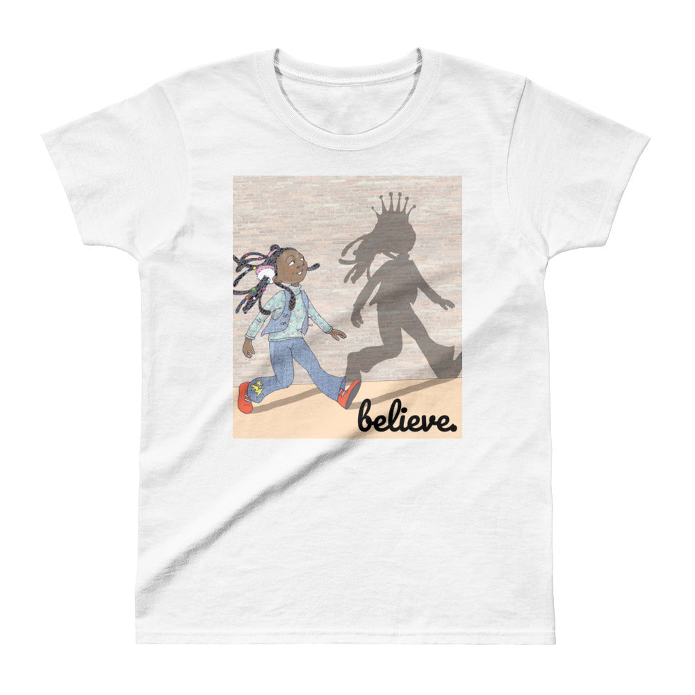 Believe Ladies' T-shirt