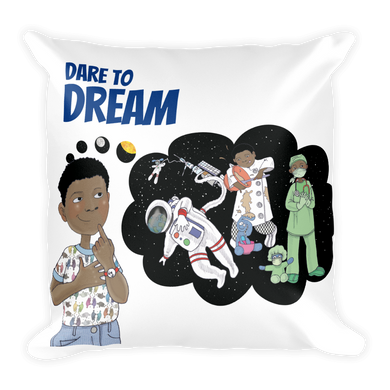 Dare to Dream Square Pillow