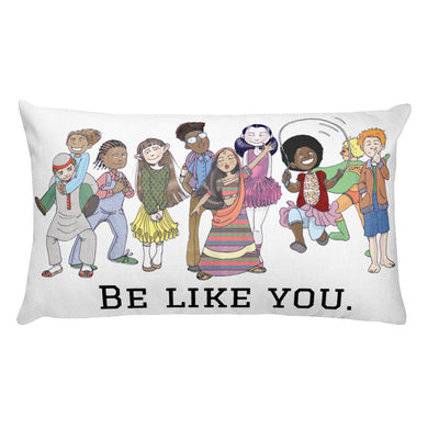 Be Like You Rectangular Pillow