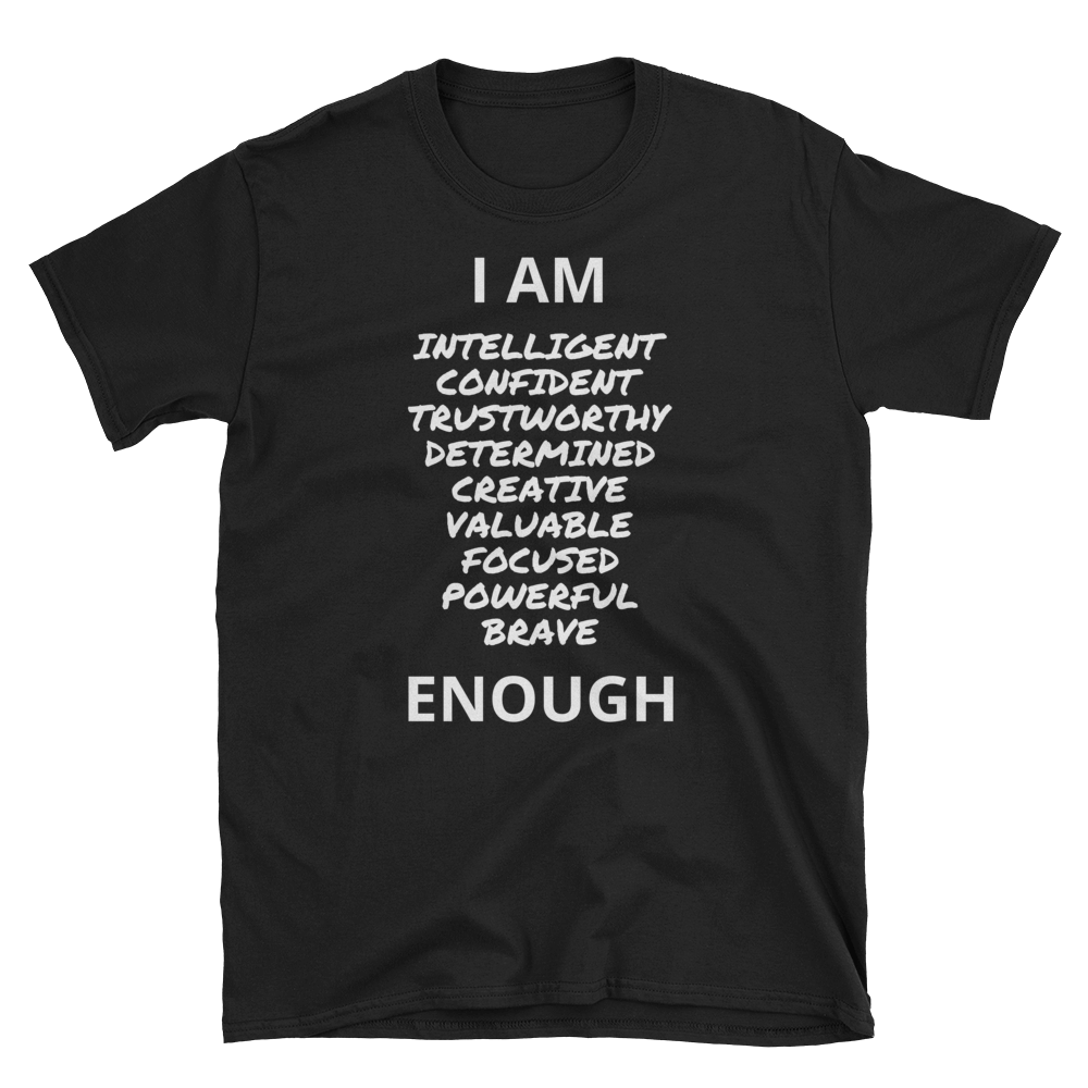 I Am Enough Short-Sleeve T-Shirt (Adult)