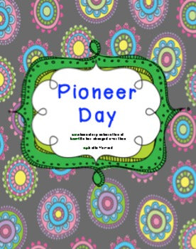 Pioneer Day Celebration: for Thanksgiving or Social Studies unit