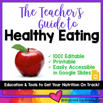 The Teacher's Guide to Healthy Eating! Meal plans, food lists, & more!