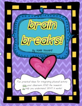 Brain Breaks! Using movement & exercise in class to get the BEST out of kids!