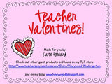 Teacher Valentines! Easy to print for your students from you!
