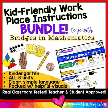 Kid Friendly Work Place Instructions BUNDLE to go with Bridges in Mathematics