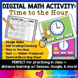 Digital Math Activity TIME to the HOUR for Google Seesaw Distance or In Person!