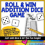 Roll and Win Addition Dice Game: 2 or 3 dice, equations, simple & fun!