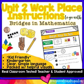 Work Place Instructions to go w/ Bridges in Mathematics Unit 2 for Kindergarten