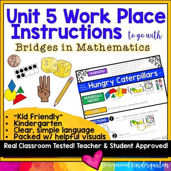 Work Place Instructions to go w/ Bridges in Mathematics Unit 5 for Kindergarten