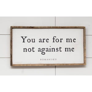 "You Are For Me Not Against Me 24"" x 12"" Wood Wall Art"