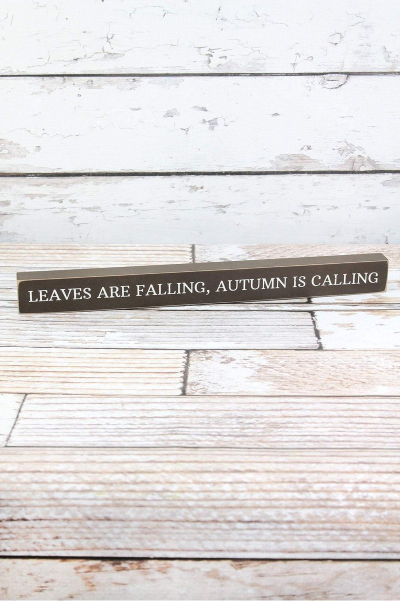 'LEAVES ARE FALLING, AUTUMN IS CALLING' WOOD BLOCK SIGN