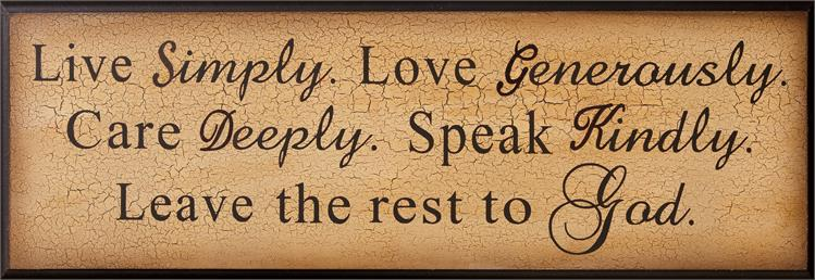 Live Simply. Love Generously. Wooden Sign