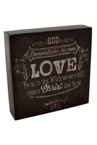 Romans 5:8 Black Wall/Tablet Sign