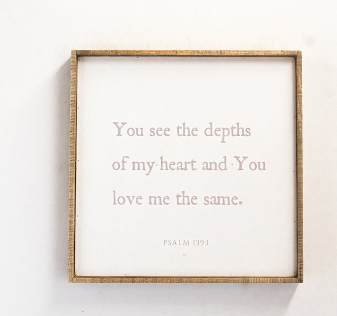 You See the Depths of My Heart Framed Wall Art