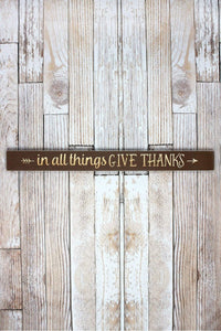"In All Things Give Thanks 36"" Wood Plank Sign - Window/Door Topper"
