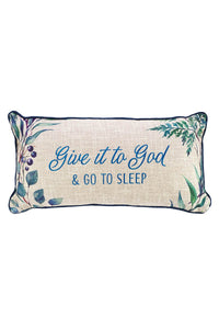 Give it to God Rectangular Throw Pillow