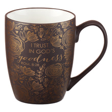 Load image into Gallery viewer, I Trust in God's Goodness Coffee Mug - Romans 8:28