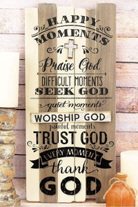 Every Moment Thank God Wood Wall sign